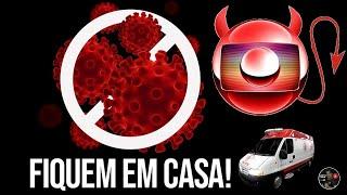 A Hipocrisia Da Globo/fique Em Casa Por Globonews Play