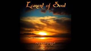 Lament of Soul - The Deaf