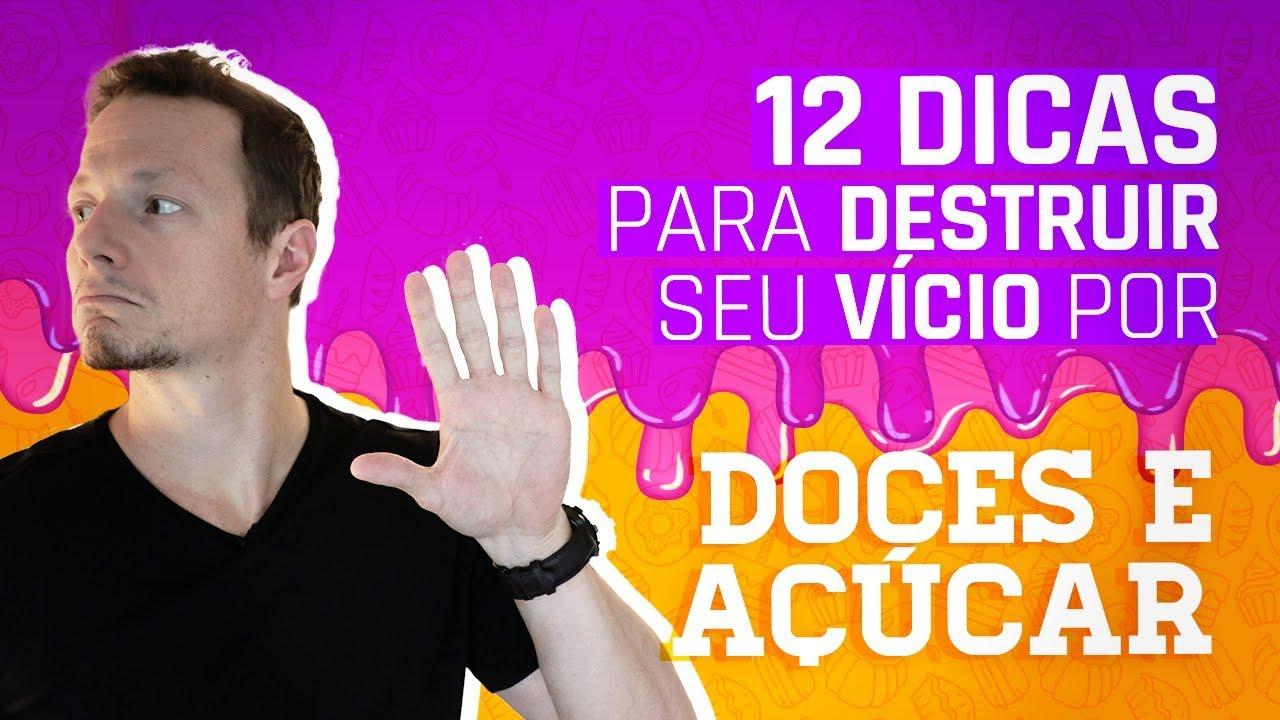 38cfb48af Destrua Seu Vício Por DOCES e Açúcar (12 Dicas Infalíveis) - YouTube