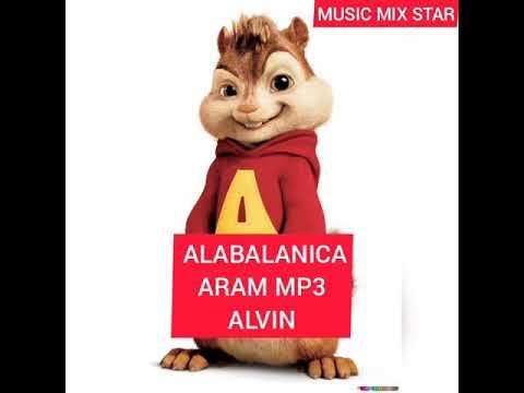 Aram MP3 - Alabalanica /ALVIN/ #youtubeAM