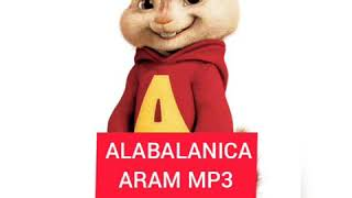 Aram MP3 - Alabalanica /ALVIN/ #youtubeAM