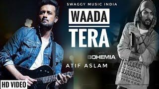 Wada Tera Atif Bohemia Mashup Free MP3 Song Download 320 Kbps