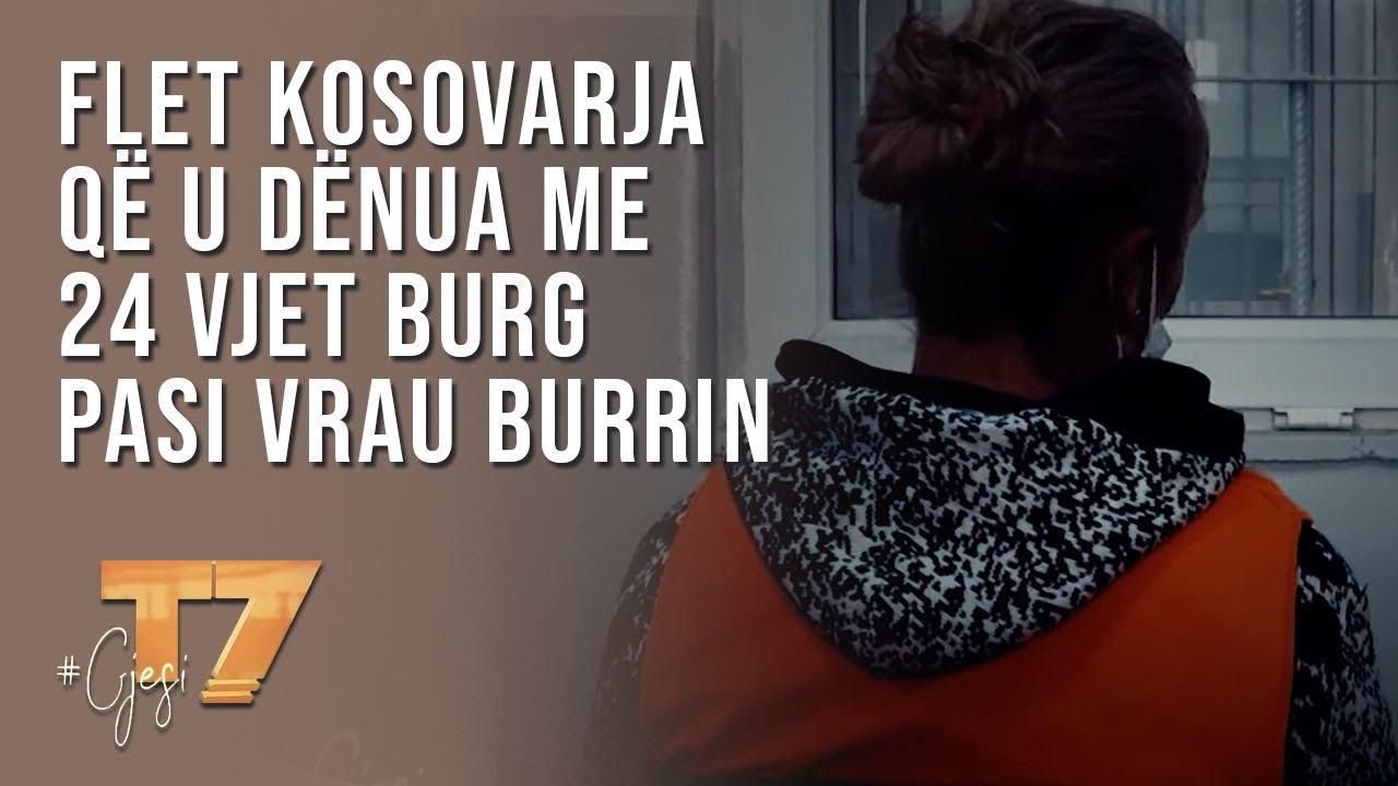 #gjesi: Flet kosovarja që u dënua me 24 vjet burg pasi vrau burrin