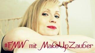 #FMW mit MakeUpZauber inkl. GetReady