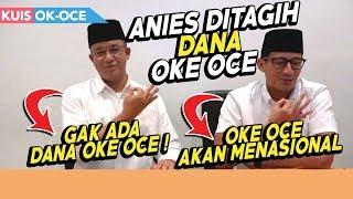 Ditagih Uang OK OCE, Anies Sebut Tak Ada Dana ? Lupain Semua Bang ...