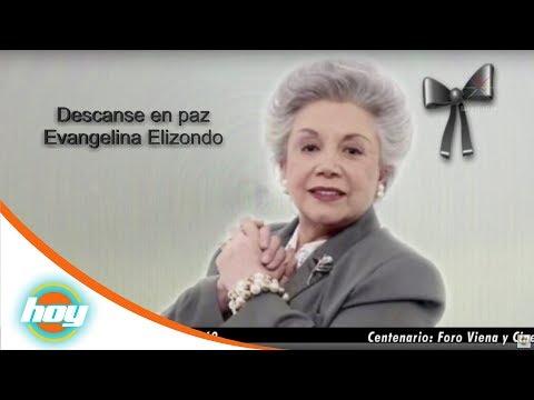 Descanse en paz Evangelina Elizondo | Hoy