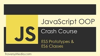 JavaScript OOP Crash Course (ES5 & ES6)