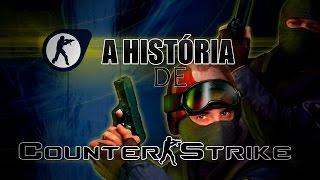 A HISTÓRIA DE COUNTER STRIKE - De Quake à CS GO!