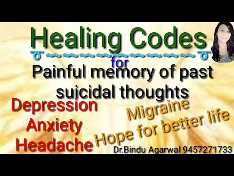 Healing codes for Migraines,Headache,Anxiety,Depression,sucidal thoughts,