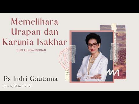 Ps Indri Gautama - Memelihara Urapan \u0026 Karunia Isakhar
