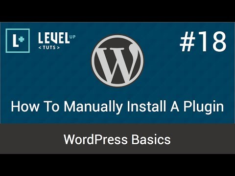 WordPress Basics #18 – How To Manually Install A Plugin