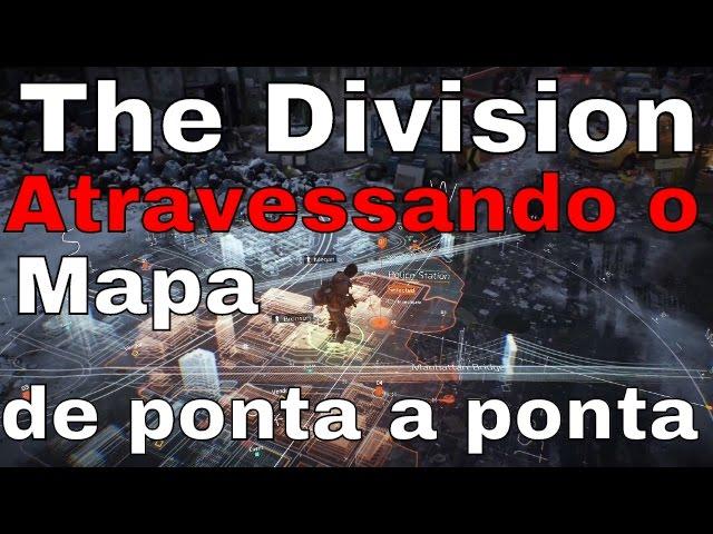 The Division - Atravessando o mapa de ponta a ponta