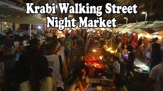 Walking Street Night Market Krabi Town. Street food & Shopping in Krabi Thailand