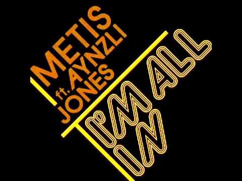 Metis Im All In Aynzli Jones