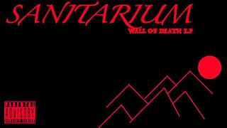 Sanitarium -Feel My Pain
