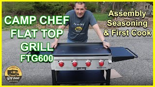 Camp Chef Flat Top Grill And Griddle - FTG600 - Assembly, Seasoning & First Cook – How To -Unboxing