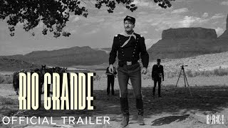 RIO GRANDE (Masters of Cinema) New & Exclusive Trailer