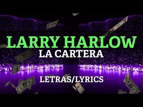 Larry Harlow – La Cartera