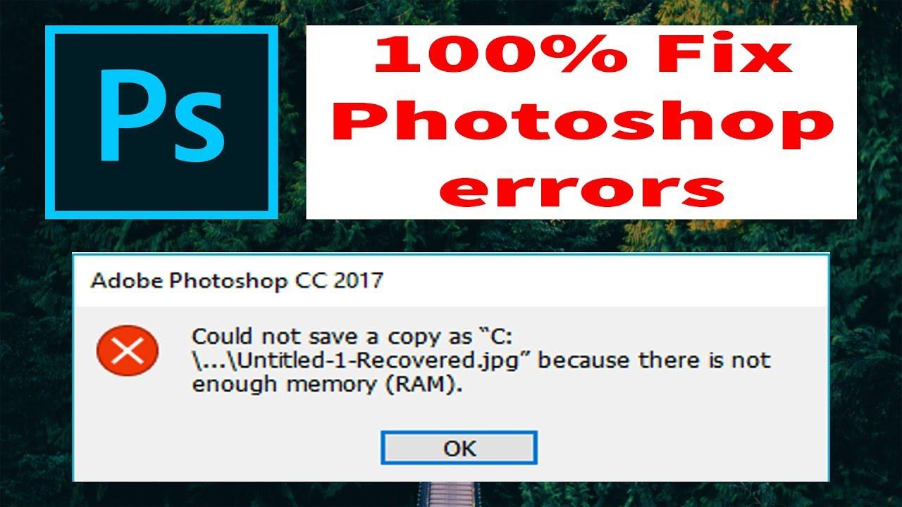 Fix Photoshop CC Error | Not enough memory RAM in Photoshop