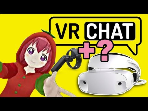 Does VRCHAT work with Windows Mixed Reality VR Headsets