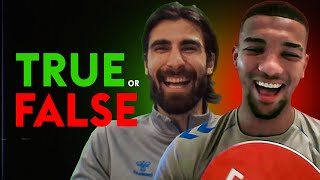 Carlo Ancelotti is the COOLEST guy alive?! | TRUE or FALSE | Andre Gomes and Mason Holgate