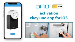 ekey uno fingerprint scanner with Nuki activation – iOS app and pairing