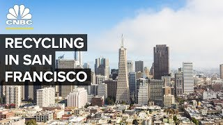 How San Francisco Became A Global Leader In Waste Management | CNBC