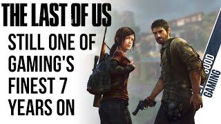 The Last of Us: A Rambling Retrospective