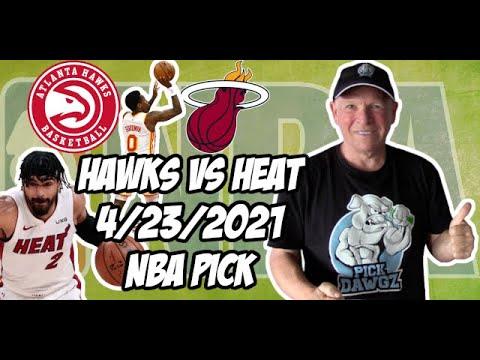 Atlanta Hawks vs Miami Heat 4/23/21 Free NBA Pick and Prediction NBA Betting Tips