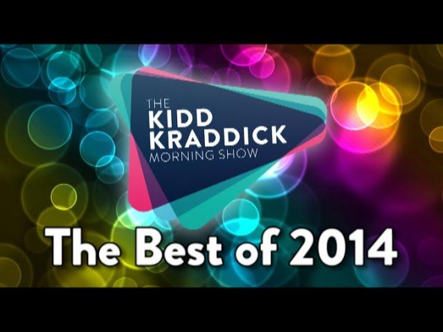 The Best of 2014 - The Kidd Kraddick Morning Show