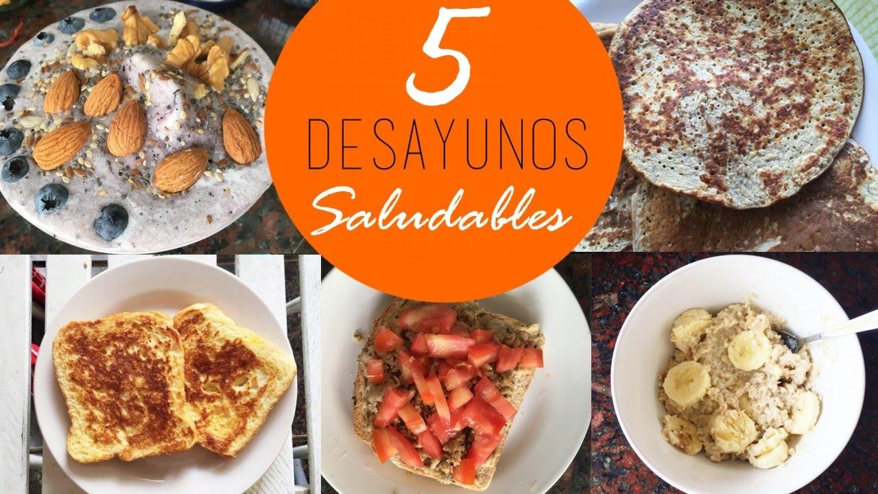 5 DESAYUNOS SALUDABLES - YouTube