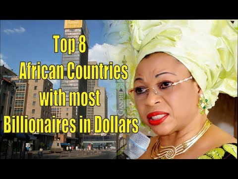 Top 8 African Countries with most Billionaires in Dollars