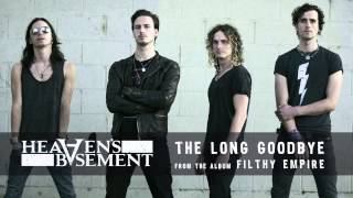 Heaven's Basement - The Long Goodbye (Audio)