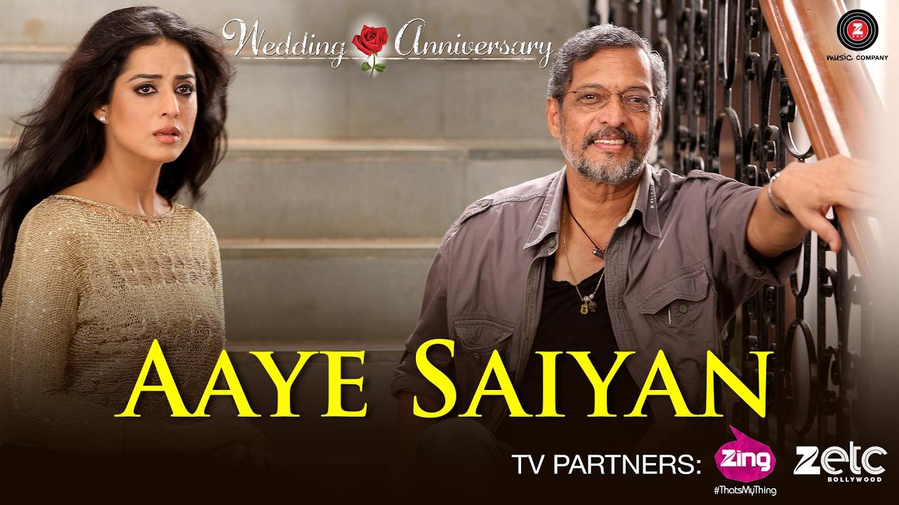 Aaye Saiyan   Wedding Anniversary   Nana Patekar & Mahie Gill