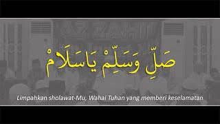 Download Sholli Wa Sallim Ya Salam ﴾ صَلِّ وَسَلِّمْ يَاسَلَامْ ﴿ - Az Zahir │ Lirik dan Terjemahan │