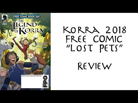 "Korra 2018 Free Comic ""Lost Pets"" Review"