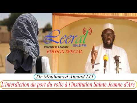 02  L'interdiction du port du voile à l'institution Sainte Jeanne d'Arc par  Dr Mouhammad Ahmad LO