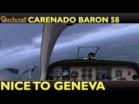 X Plane 11 : Carenado Beechcraft Baron 58 with REP : Nice to Geneva