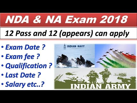 NDA & NA EXAM 2018 ! OFFICIAL NOTIFICATION ! EXAM DATE ! AGE !  SALARY ! EXAM PATTERN ! LAST DATE !