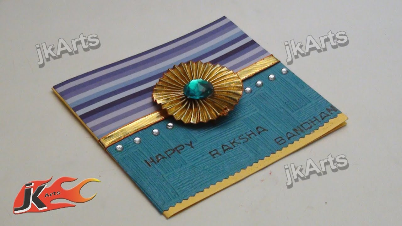 Diy greeting card for raksha bandan how to make jk arts 301 diy greeting card for raksha bandan how to make jk arts 301 youtube m4hsunfo