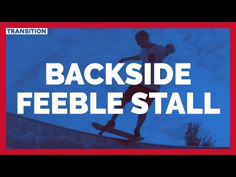 How to bs feeble stall | Learn to skate | Skateboard tricks