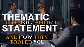 The Big Short: Thematic Statement & How They Fooled You - P&J Talk #2