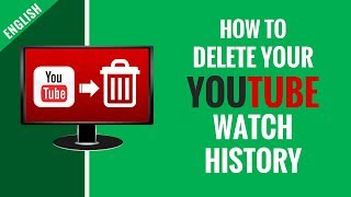 How to delete YouTube Watch History Permanently   Step by Step Tutorial in English