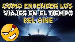 Como entender los VIAJES EN EL TIEMPO del Cine | Cinexceso FAQ | #Mefe