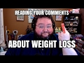 Reading Your Comments on Weight Loss
