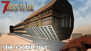 7 Days To Die (Alpha 16.4) - The Company (Day 231)