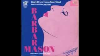 "Barbara Mason - Don't I Ever Cross Your Mind [12""] - 1984"