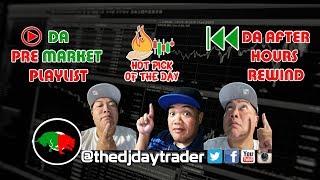 The DJ Daytrader LIive In the Stock Market Mix! | DA PRE MARKET PLAYLIST |