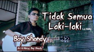 Tidak Semua Laki-Laki Basoefi Sudirman Cover By Boy Shandy