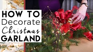 How To Decorate A Garland For Christmas 2014 - Christmas Decorations